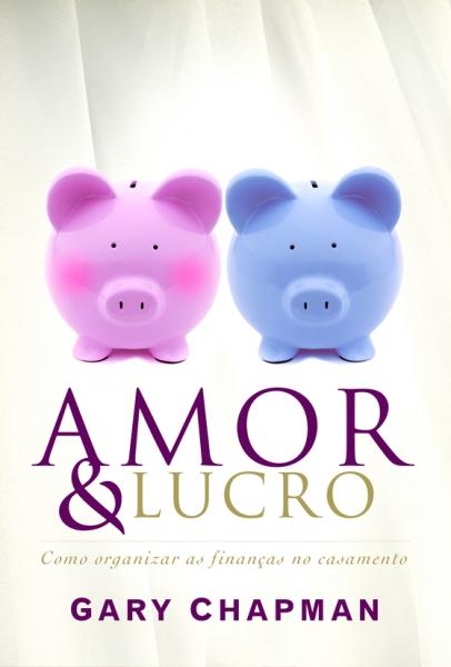 Amor e Lucro