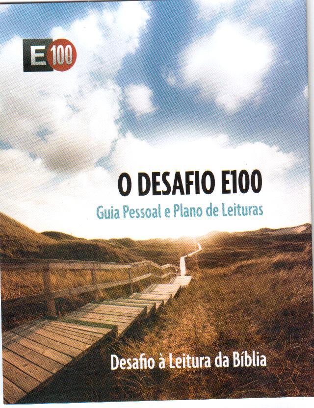 Desafio E100 - Guia Pessoal e Plano de Leituras