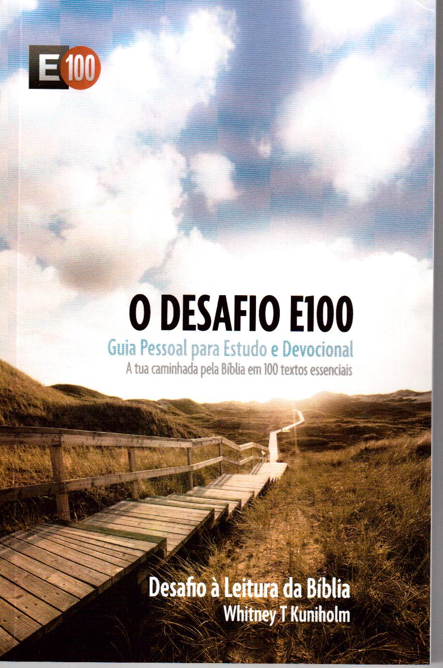 Desafio E100 - Guia Pessoal para Estudo e Devocional