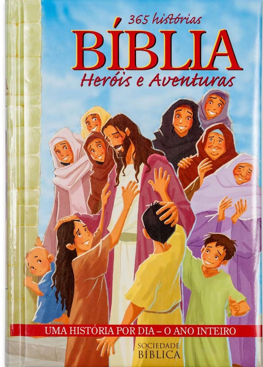 365 histórias - Bíblia heróis e aventuras