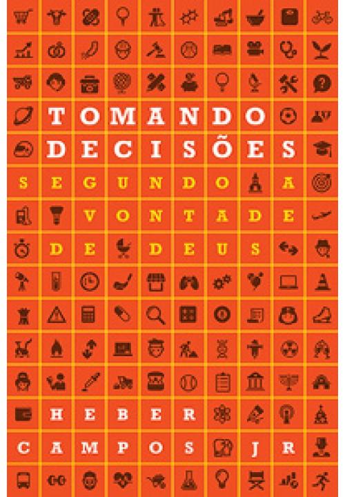 Tomando decisões segundo a vontade de Deus?