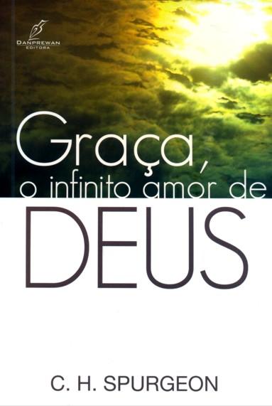 Graça o infinito amor de Deus