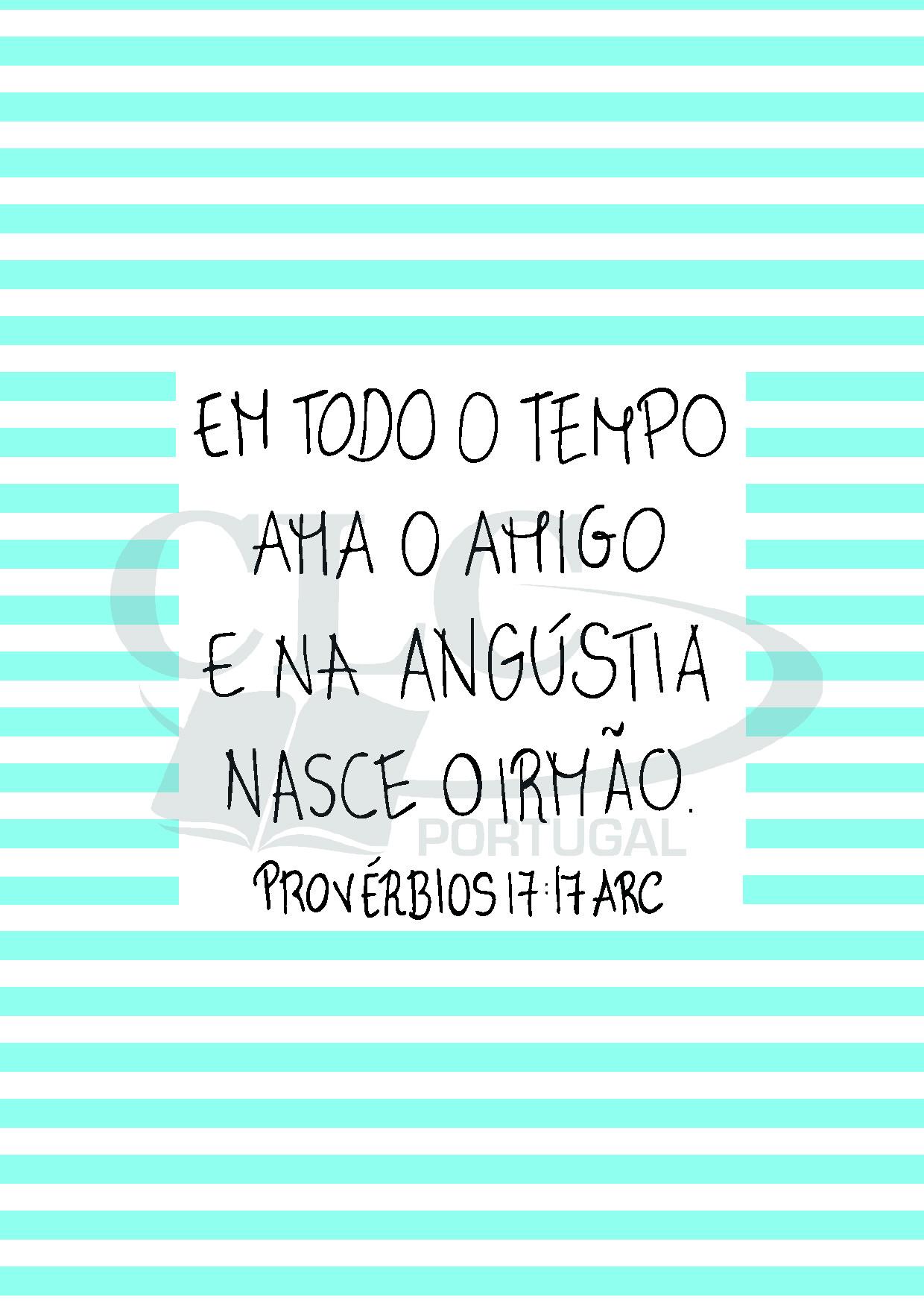 Postal Provérbios 17:17
