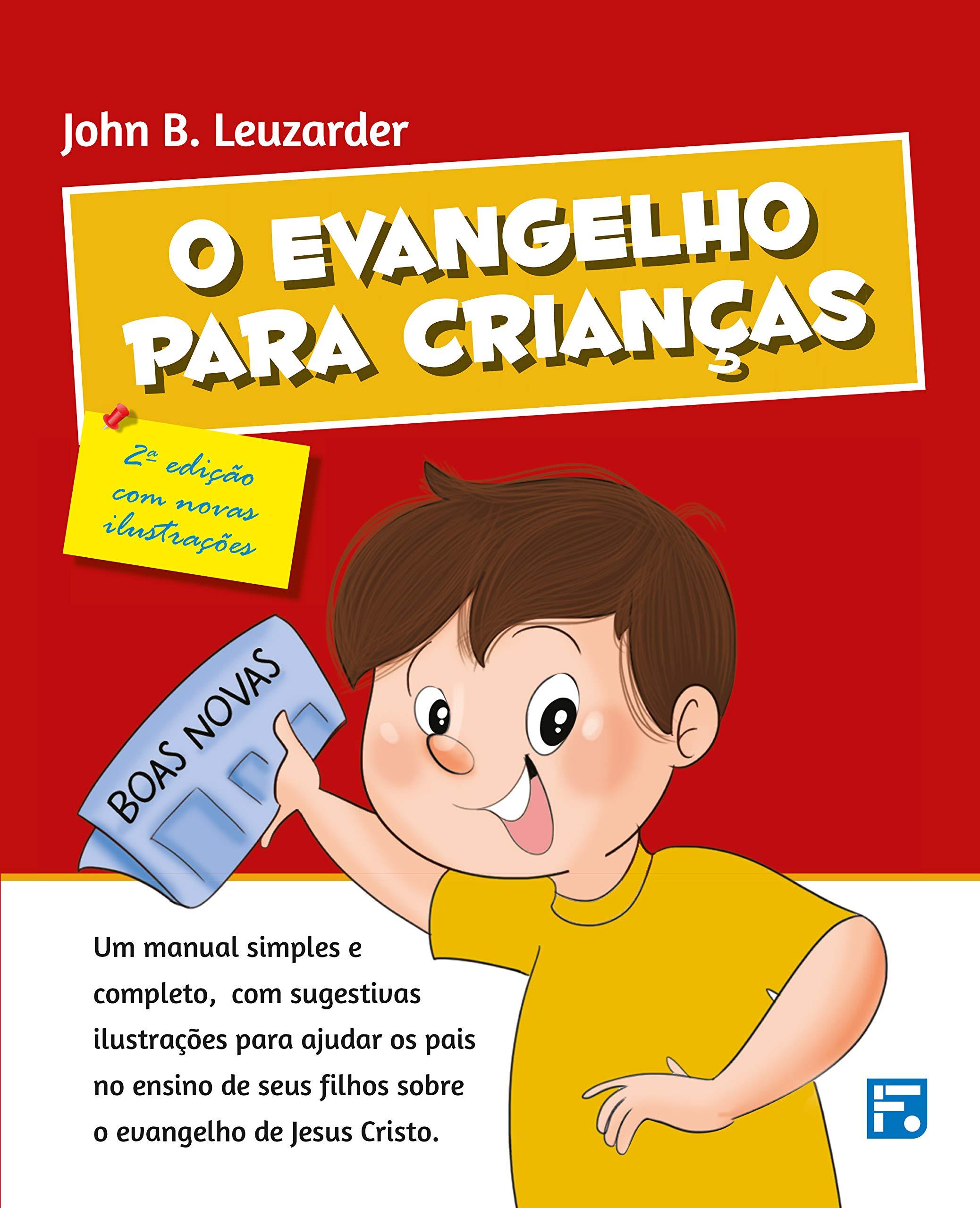 O evangelho para crianças [2ª edição com novas ilustrações]